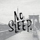 No sleep till... by annamoreganna