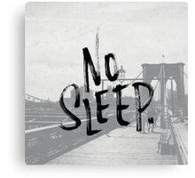 No sleep till... Canvas Print