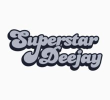 Superstar Deejay by Ryan Houston