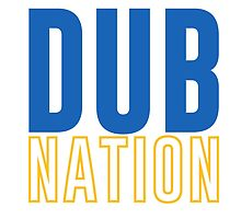 DUB NATION  by ericjohanes