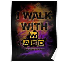 I Walk with WASD (And sprint with shift) v2 Poster