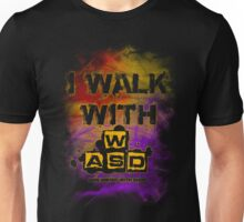I Walk with WASD (And sprint with shift) v2 Unisex T-Shirt