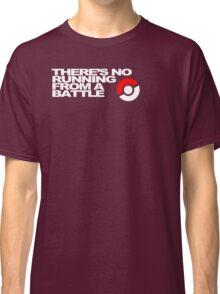 No Running Form A Battle Classic T-Shirt