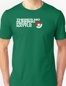 No Running Form A Battle Unisex T-Shirt