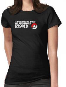 No Running Form A Battle Womens Fitted T-Shirt