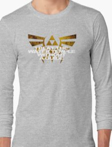 I Beat the Water Temple... Long Sleeve T-Shirt