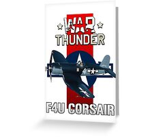 War Thunder F4U Corsair Greeting Card