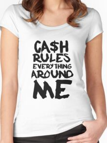 CASH RULES EVERYTHING AROUND ME Women's Fitted Scoop T-Shirt