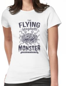The Flying Spaghetti Monster Womens Fitted T-Shirt