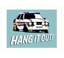 Fortitude's - Ford Escort Mark II 'Hang It Out' Art Print