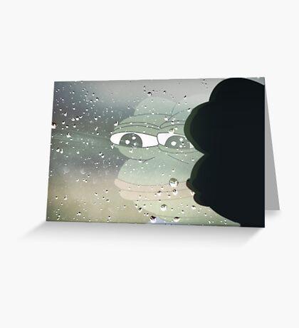 Pepe, the Sad Frog (Rainy Window) Greeting Card