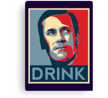 """Don """"Drink"""" Poster Canvas Print"""