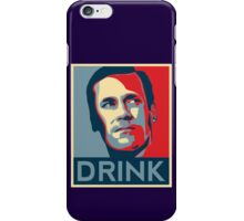 "Don ""Drink"" Poster iPhone Case/Skin"