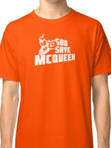 God Save McQueen Classic T-Shirt