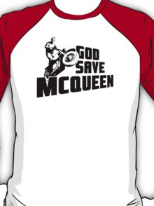 God Save McQueen T-Shirt
