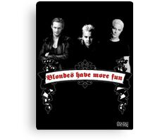Blondes Have More Fun Canvas Print