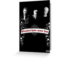 Blondes Have More Fun Greeting Card