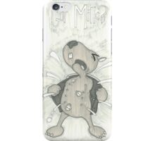 Who are you talking too?  iPhone Case/Skin