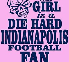 This girl is a DIE HARD INDIANAPOLIS FOOTBALL FAN by inkedcreatively