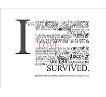 I Have Survivied... Photographic Print