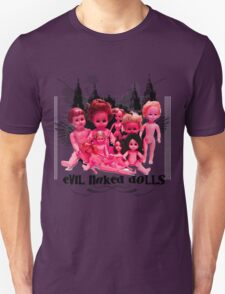 EVIL NAKED DOLLS!!! T-Shirt