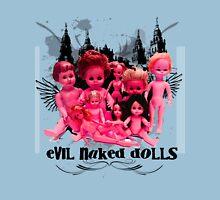 EVIL NAKED DOLLS!!! Unisex T-Shirt