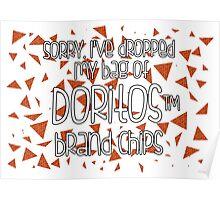 Oops, my Doritos! Poster