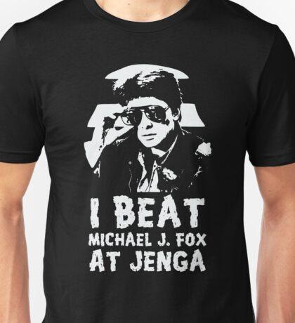 I beat Michael J Fox at Jenga for dark shirts and personalities Unisex T-Shirt