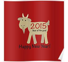 Happy New Year! 2015 Year of the Goat Poster