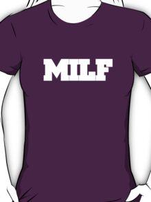 MILF T-Shirt