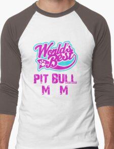 Worlds Best Pit Bull Mom Men's Baseball ¾ T-Shirt