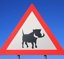 Warthog Warning Sign - Hogs About by LivingWild