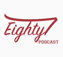 Eighty Podcast Script by Eighty7