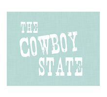 Wyoming State Motto Slogan Photographic Print