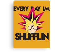 Everyday I'm Shufflin Canvas Print