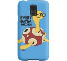 Everyday I'm Shucklin Samsung Galaxy Case/Skin