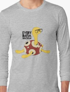 Everyday I'm Shucklin Long Sleeve T-Shirt