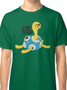 Everyday I'm Shucklin' Shiny Version Classic T-Shirt