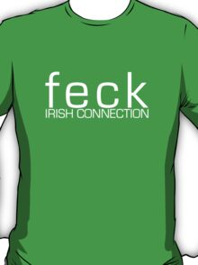 FECK - Irish Connection T-Shirt