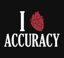 I Heart Accuracy by TeesBox