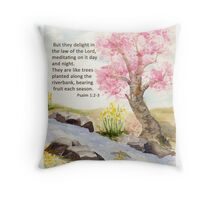 Growth, Psalm 1:2-3    Throw Pillow