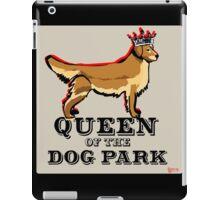 Queen of the Dog Park- Golden Retriever iPad Case/Skin