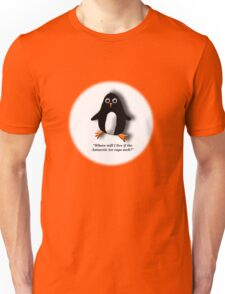Penguin Losing a Home? Unisex T-Shirt