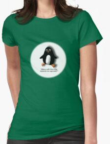 Penguin Losing a Home? Womens Fitted T-Shirt