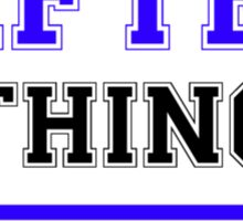 It's a GIFTED thing, you wouldn't understand !! Sticker