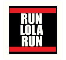 Run lola run  DMC mashup Art Print