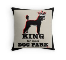 Standard Poodle King of the Dog Park Throw Pillow
