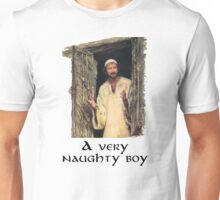 A very naughty boy Unisex T-Shirt