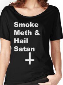 Smoke Meth & Hail Satan 2.0 Women's Relaxed Fit T-Shirt