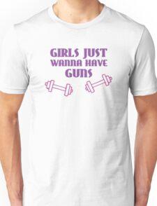 Girls Just Wanna Have Guns Unisex T-Shirt